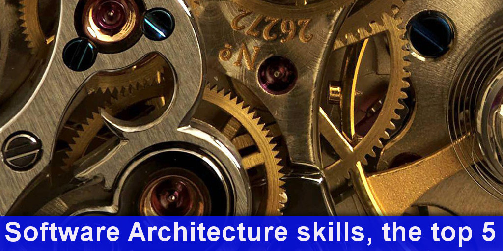 software architecture skills, top 5